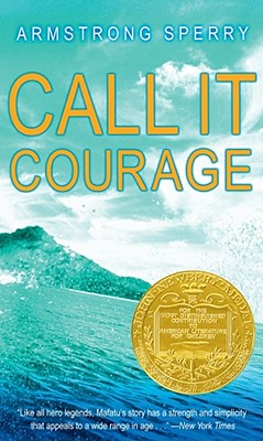 Call It Courage By Sperry, Armstrong